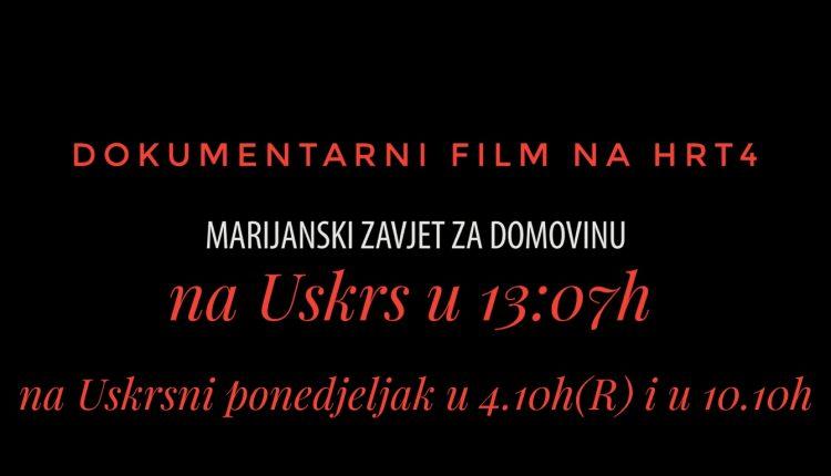 Dokumentarni film na HRT 4 – na Uskrs u 13.07h i na Uskrni ponedjeljak u 4.10(R) i u 10.10h